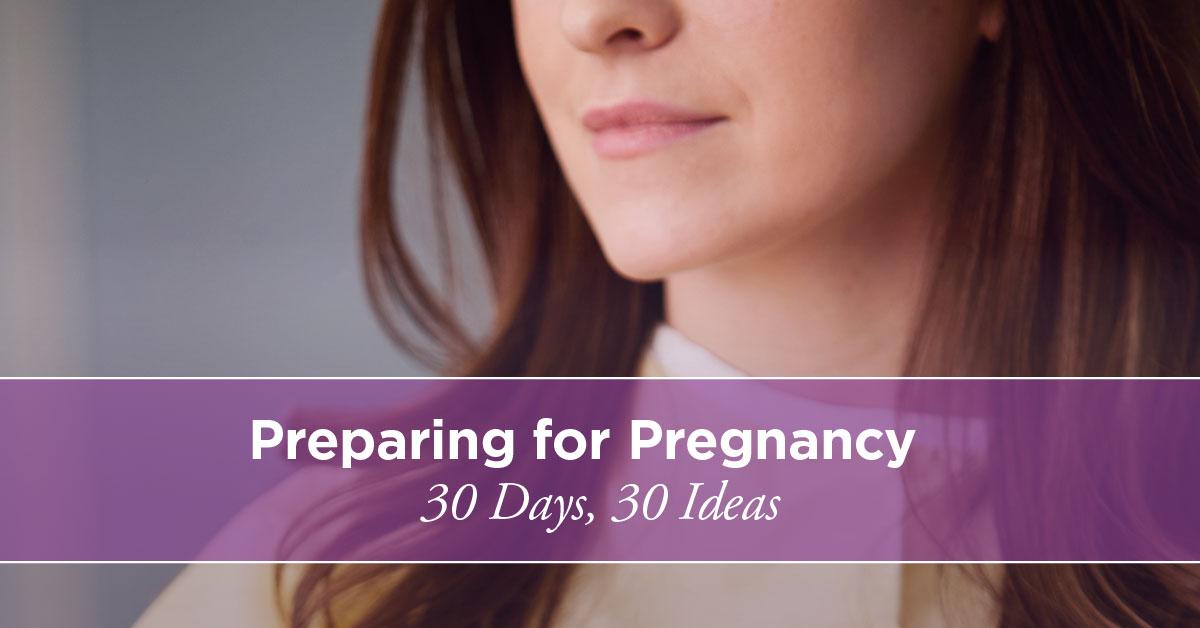Como preparar seu corpo para a gravidez: em 30 dias ...
